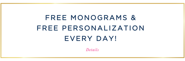 free monograms and free personalization every day