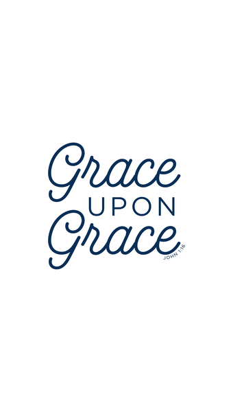 grace upon grace iPhone wallpaper