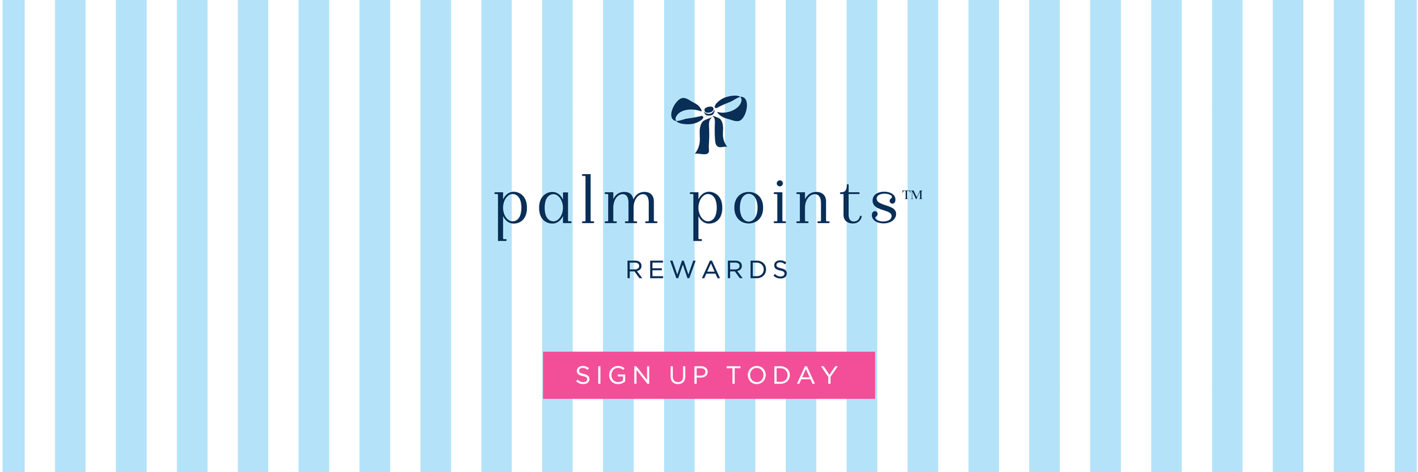 palm points™ loyalty rewards