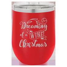 Dreaming of a Wine Christmas Wine Tumbler