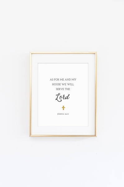 As For Me & My House / Joshua 24:15 - printable 8x10 print