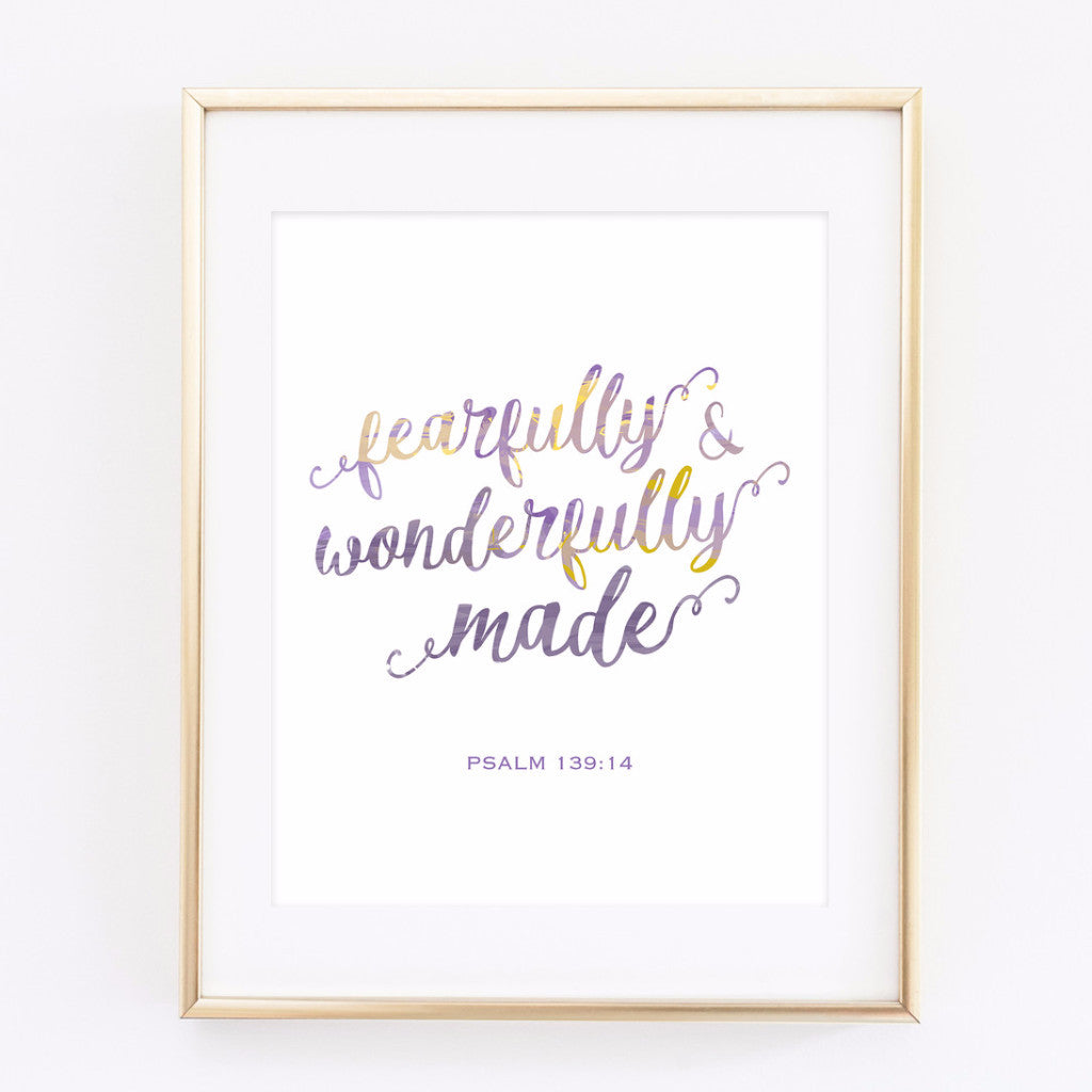 Fearfully & Wonderfully Made Psalm 139:14 - printable 8x10 print