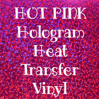 Hot Pink Hologram HTV