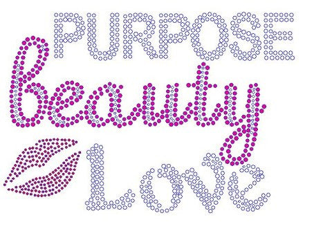 Beauty Purpose Love Rhinestone Transfer