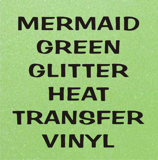 Mermaid Green Glitter HTV
