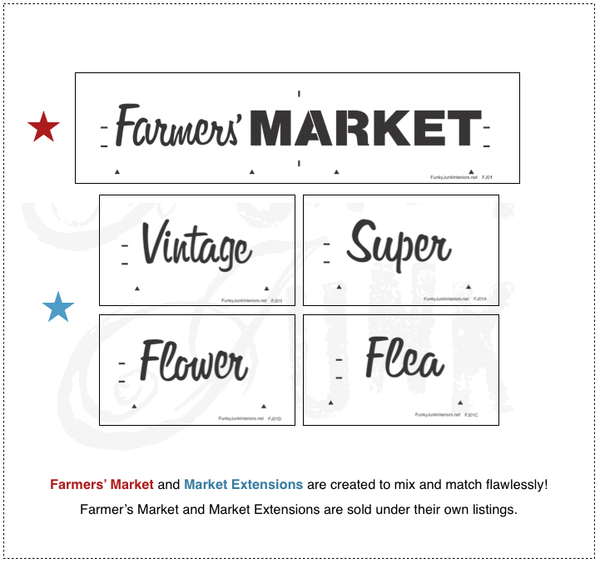 Farmer's Market stencil is made to mix and match with Vintage, Super, Flower and Flea. By Funky Junk's Old Sign Stencils