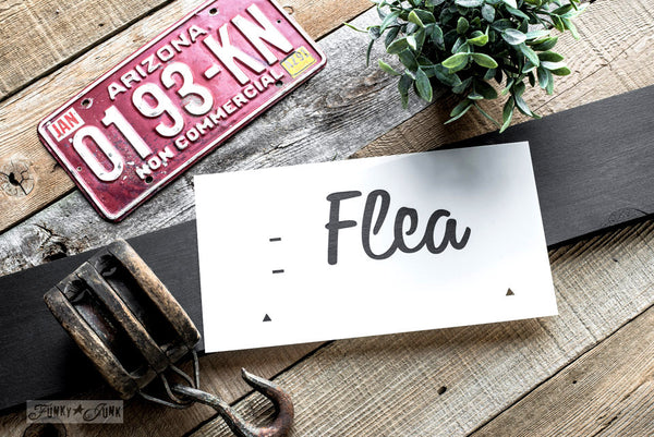 Flea, part of Market Extensions by Funky Junk's Old Sign Stencils. Paint professional looking vintage farmhouse styled market signs with Vintage, Super, Flower and Flea.