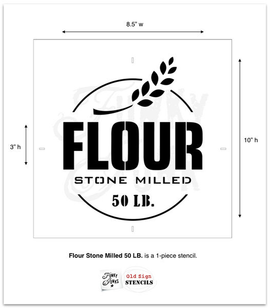 Flour Stone Milled 50 LB is a vintage-styled grain sack stencil. Team it up with Grain Sack Stripes for the complete authentic look! By Funky Junk's Old Sign Stencils.Flour Stone Milled 50 LB is a vintage-styled grain sack stencil. Team it up with Grain Sack Stripes for the complete authentic look! Complete with a sprig of wheat. By Funky Junk's Old Sign Stencils.