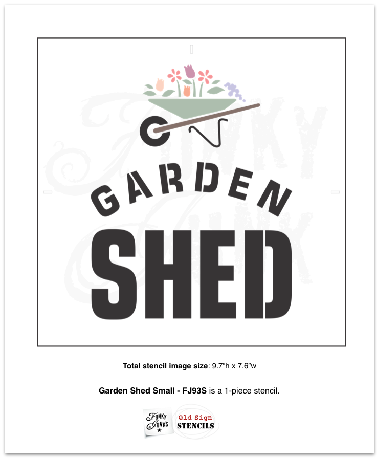 Garden Shed stencils by Funky Junk's Old Sign Stencils helps create a garden sign that will turn a plain garden shed into a beautiful backyard feature! 3 options of square or vertical signs, designed with bold text and a whimsical wheelbarrow filled with overflowing flowers for that perfect decorative garden touch!