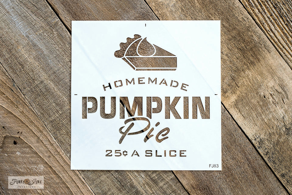 Homemade Pumpkin Pie 25 Cents A Slice by Funky Junk's Old Sign Stencils is a kitchen-themed food sign stencil that celebrates your love for this special seasonal dessert! It's designed with bold and script letters, and a slice of pumpkin pie topped with whipping cream.