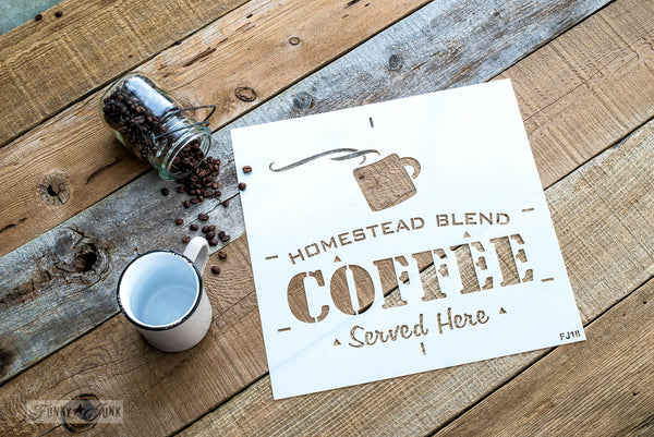 Stencil your own coffee signs with Homestead Blend Coffee Served Here. By Funky Junk's Old Sign Stencils