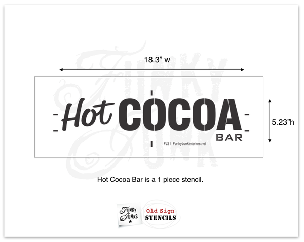 Hot Cocoa Bar by Funky Junk's Old Sign Stencils. Paint professional looking vintage styled seasonal signs onto reclaimed wood or furniture in minutes!