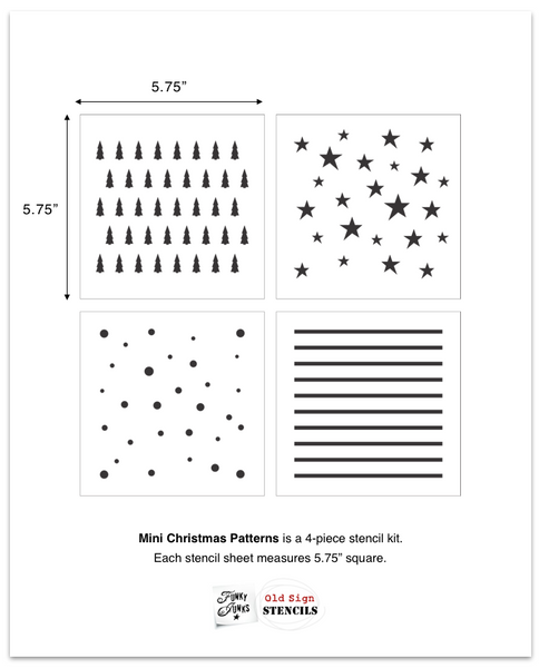 Mini Christmas Patterns by Funky Junk's Old Sign Stencils.  Add festive touches to any small surface or other stenciled images with this compact pattern kit! Includes 4 stencils with designs of round snowflakes, candy cane stripes (or layer to create plaid or buffalo check), whimsical stars and Christmas / forest evergreen trees.