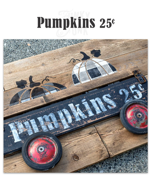 Pumpkins 25 Cents by Funky Junk's Old Sign Stencils is a bold, larger scaled sign stencil that stands well on its own. Or team it up with one of our co-ordinating pumpkin stencil graphics to add more interest! Perfect for displaying on a front porch with your pumpkin stash.