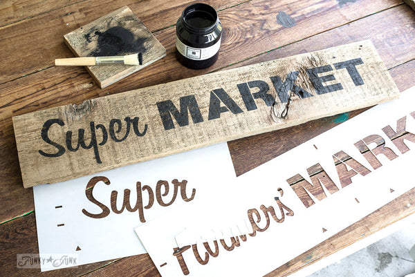 Market Extensions by Funky Junk's Old Sign Stencils. Paint professional looking vintage farmhouse styled market signs with Vintage, Super, Flower and Flea.