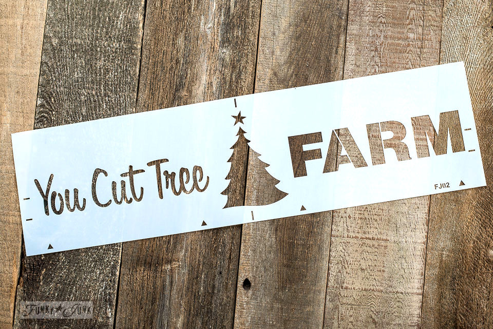You Cut Tree Farm By Funky Junk S Old Sign Stencils