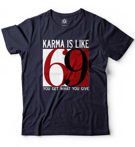 Karma is like 69