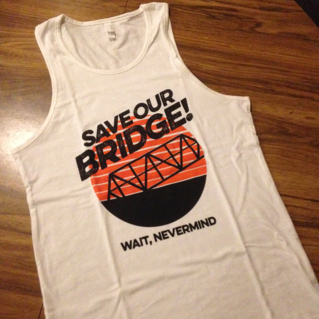 Save Our Bridge! Tank Top