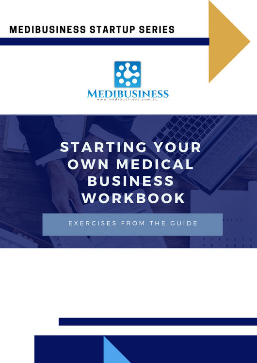 Startup Business for Medical Doctors  - A Workbook