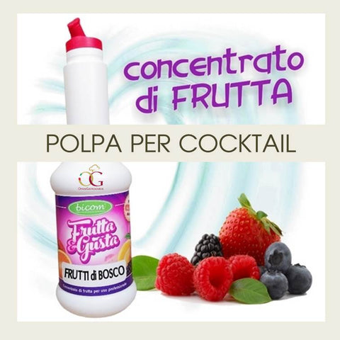 Concentrati per Cocktail  Frutti di Bosco