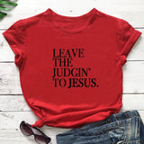 Leave The Judgin' To Jesus Tees - The Accessorie Hub