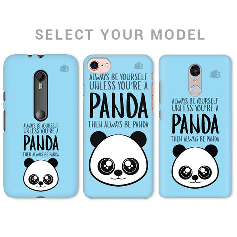 Always Be Panda Phone Cover