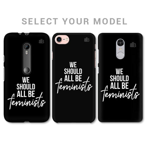 Be Feminists Phone Cover