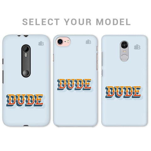 Dude Phone Cover