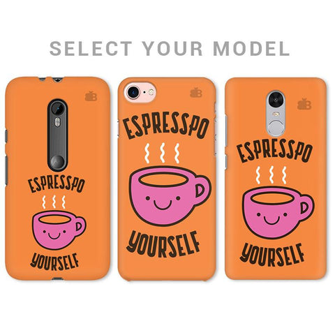 Espresso Yourself Phone Cover