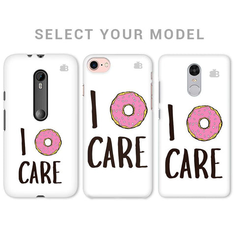 I Donut Care Phone Cover