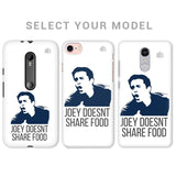Joey doesnt share food Phone Cover