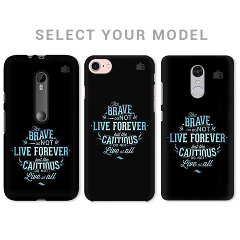 Live Forever Phone Cover