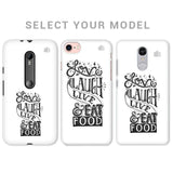 Live Laugh & Eat Food Phone Cover