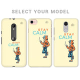 Stay Calm Phone Cover