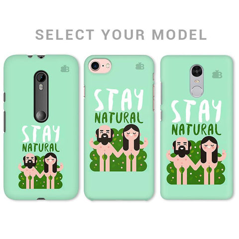 Stay Natural Phone Cover