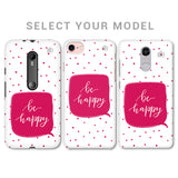 Be Happy Phone Cover