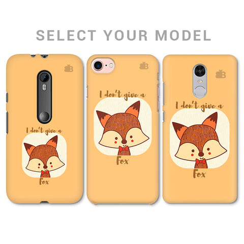 Dont give a Fox Phone Cover