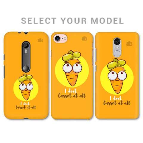 I Dont Carrot Phone Cover