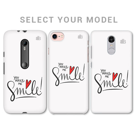 You make me Smile Phone Cover