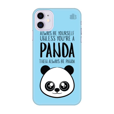 Always Be Panda Apple Iphone 11 Cover