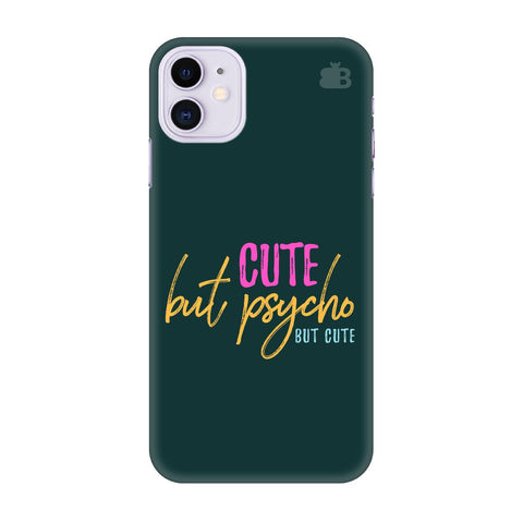 Cute But Psycho Apple Iphone 11 Cover