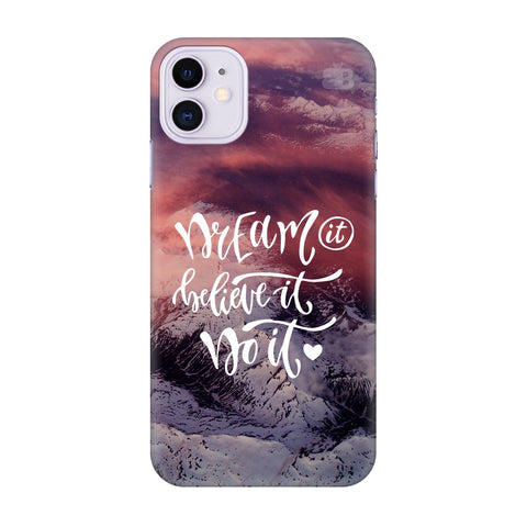 Dream It Do It Apple Iphone 11 Cover