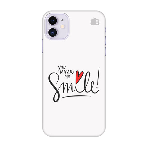 You Make Me Smile Apple Iphone 11 Cover