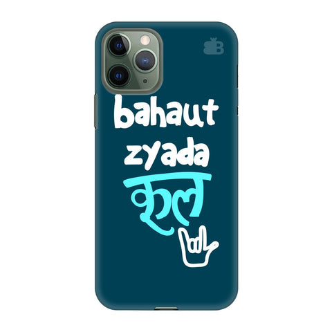 Bahaut Zyada Cool Apple Iphone 11 Pro Cover