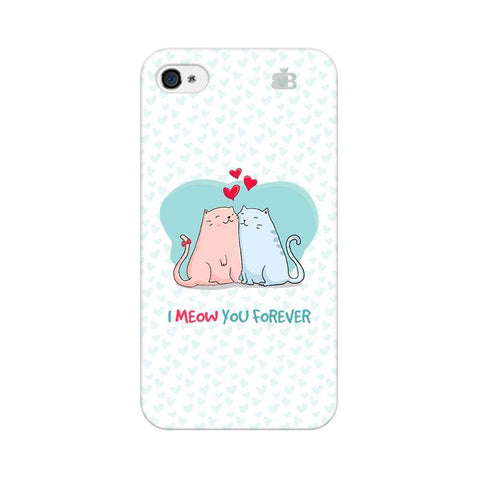 Meow You Forever Apple iPhone 4 Phone Cover
