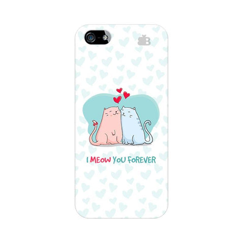 Meow You Forever Apple iPhone 5 Phone Cover