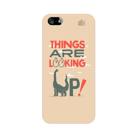 Things are looking Up Apple iPhone 5 Phone Cover