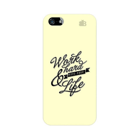 Work Hard Apple iPhone 5 Phone Cover