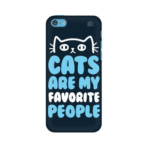 Cats favorite People Apple iPhone 5c Phone Cover