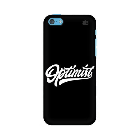 Optimist Apple iPhone 5c Phone Cover